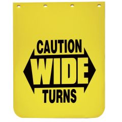 """24"""" x 30"""" Caution Wide Turns Mud Flap (EA)"""