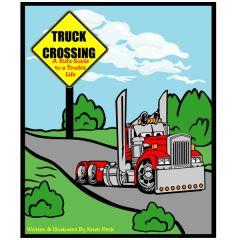 Truck Crossing Children's Book