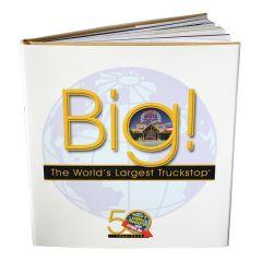 World's Largest Truckstop 50th Anniversary Book