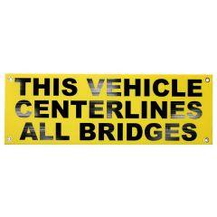 "12"" x 36"" Centerlines All Bridges Sign"